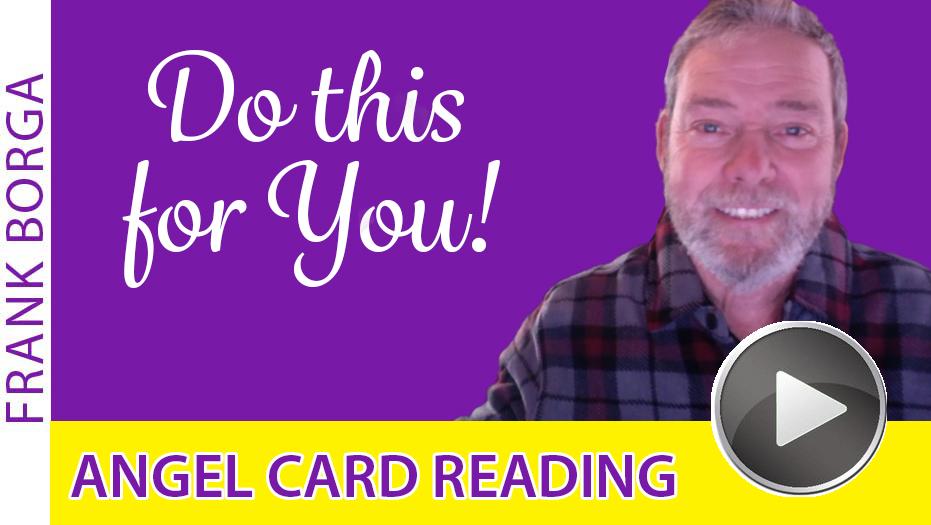 Angel Card Reading – Week 12-9-19