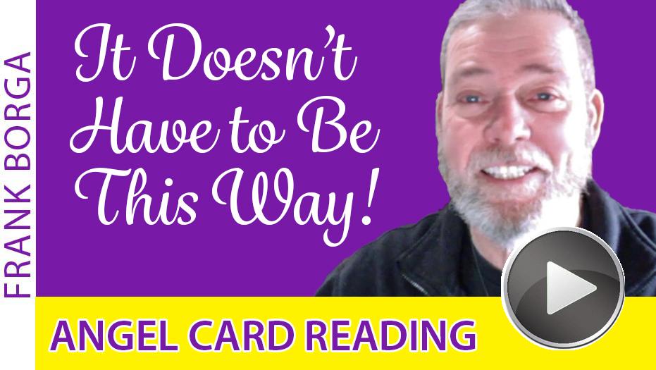 Angel Card Reading – Week 1-26-20